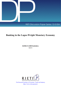 DP Banking in the Lagos-Wright Monetary Economy RIETI Discussion Paper Series 12-E-054