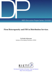 DP Firm Heterogeneity and FDI in Distribution Services TANAKA Kiyoyasu