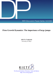 DP Firm Growth Dynamics: The importance of large jumps ARATA Yoshiyuki