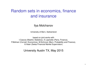 Random sets in economics, finance and insurance Ilya Molchanov