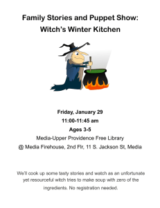 Family Stories and Puppet Show: Witch's Winter Kitchen Friday, January 29 11:00-11:45 am