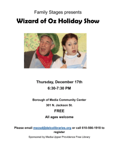 Wizard of Oz Holiday Show Family Stages presents Thursday, December 17th 6:30-7:30 PM