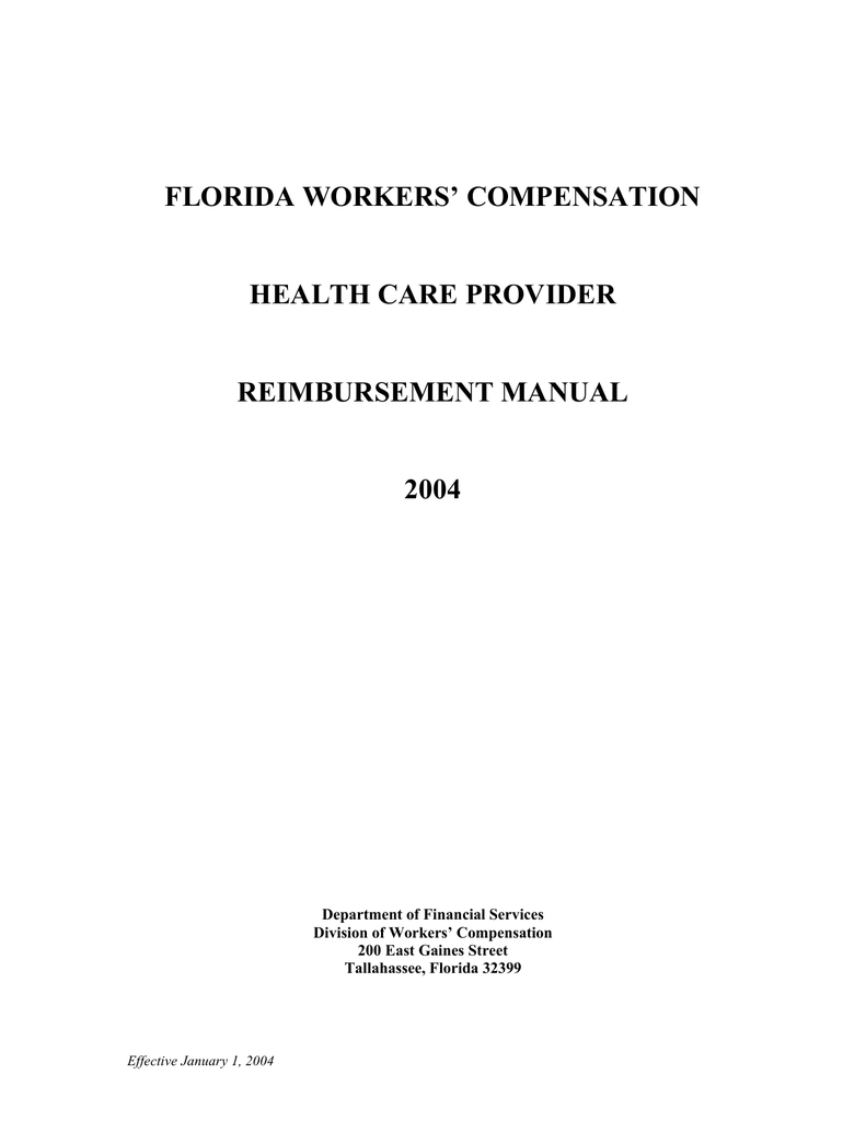 FLORIDA WORKERS' COMPENSATION HEALTH CARE PROVIDER