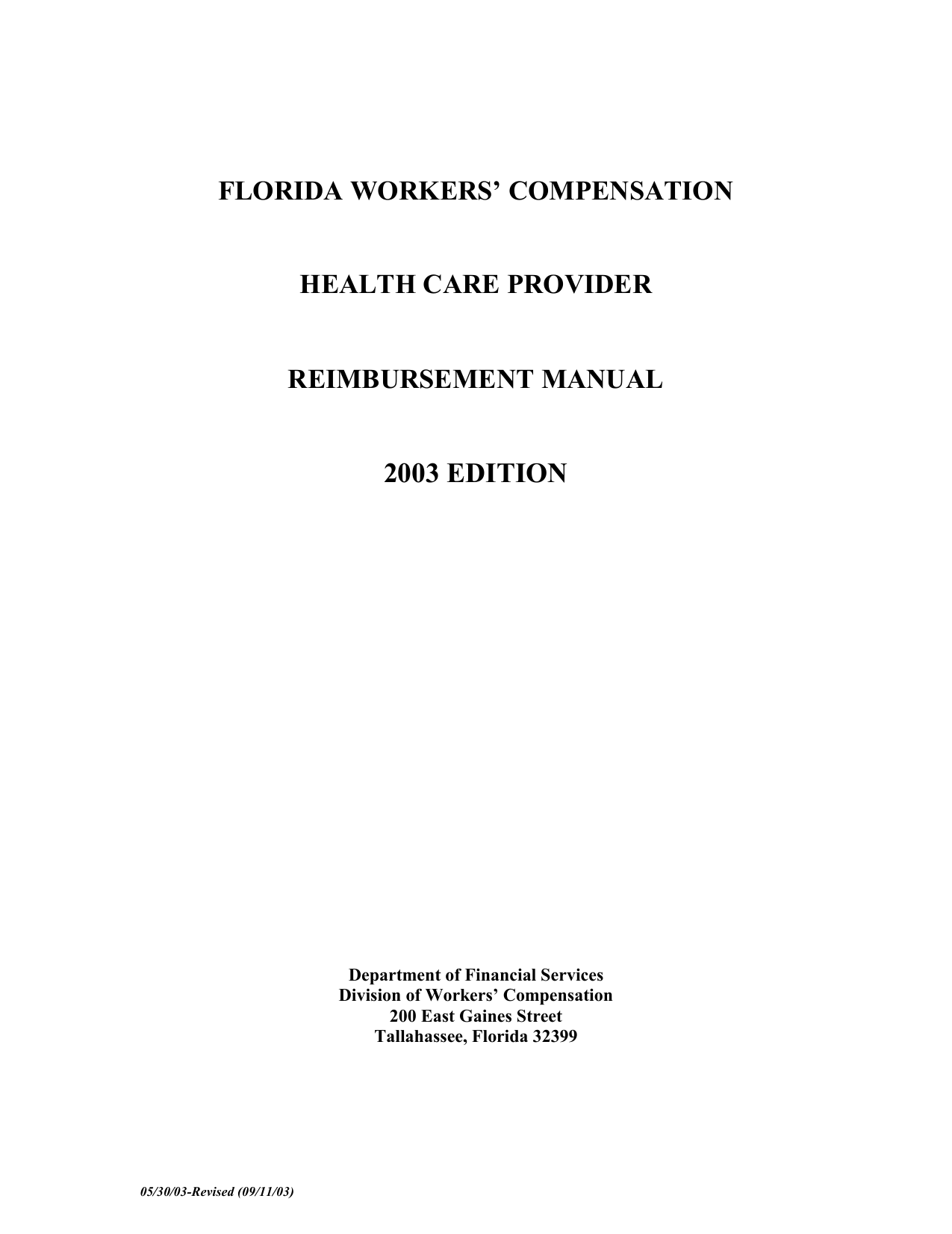 2003 EDITION FLORIDA WORKERS' COMPENSATION HEALTH CARE PROVIDER