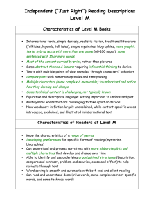 "Level M Independent (""Just Right"") Reading Descriptions Characteristics of Level M Books"