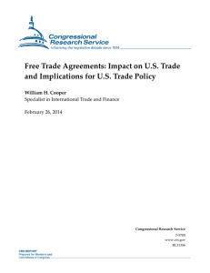 Free Trade Agreements: Impact on U.S. Trade William H. Cooper