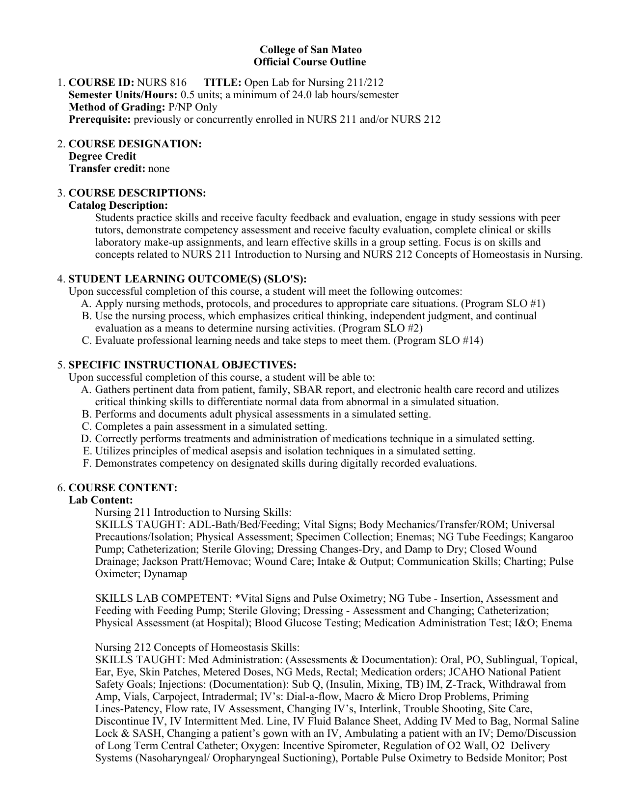 College of San Mateo Official Course Outline COURSE ID