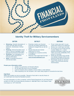 Identity Theft for Military Servicemembers DETER DETECT DEFEND