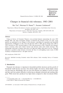 Changes in financial risk tolerance, 1983–2001 Rui Yao , Sherman D. Hanna