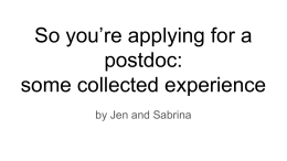 So you're applying for a postdoc: some collected experience by Jen and Sabrina