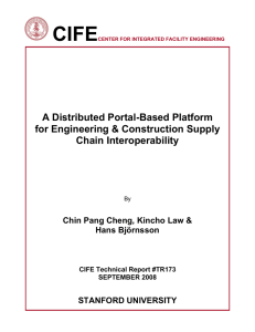 CIFE  A Distributed Portal-Based Platform for Engineering & Construction Supply
