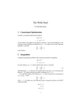 The Wolfe Dual 1 Constrained Optimization CS 246/446 Notes