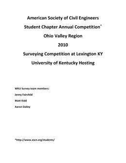 American Society of Civil Engineers Student Chapter Annual Competition Ohio Valley Region 2010