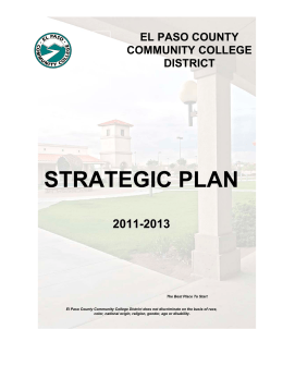 STRATEGIC PLAN 2011-2013 EL PASO COUNTY COMMUNITY COLLEGE