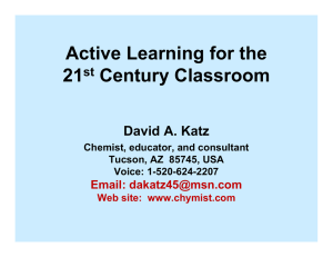 Active Learning for the 21 Century Classroom David A. Katz