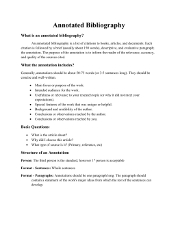 Annotated Bibliography What is an annotated bibliography?