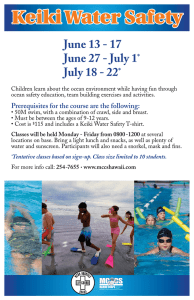 Keiki Water Safety  June 13 - 17 June 27 - July 1