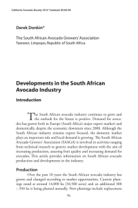 T Developments in the South African Avocado Industry Derek Donkin*