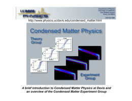 A brief introduction to Condensed Matter Physics at Davis and