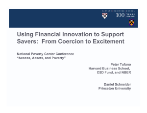 Using Financial Innovation to Support Savers:  From Coercion to Excitement
