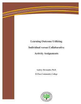 Information Technology Solutions Learning Outcome Utilizing Individual versus Collaborative Activity Assignments