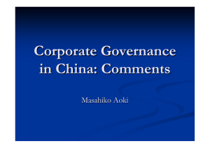 Corporate Governance in China: Comments Masahiko Aoki