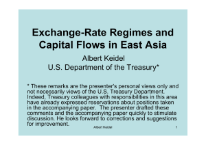 Exchange-Rate Regimes and Capital Flows in East Asia Albert Keidel