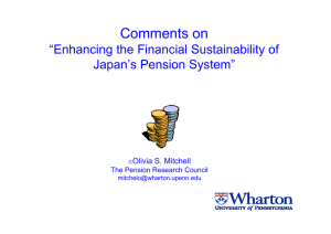 "Comments on ""Enhancing the Financial Sustainability of Japan's Pension System"" Olivia S. Mitchell"