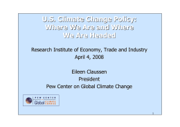 U.S. Climate Change Policy: Where We Are and Where We Are Headed