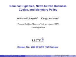 Nominal Rigidities, News-Driven Business Cycles, and Monetary Policy Keiichiro Kobayashi Kengo Nutahara