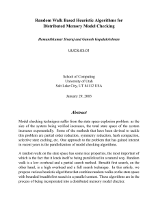 Random Walk Based Heuristic Algorithms for Distributed Memory Model Checking Abstract