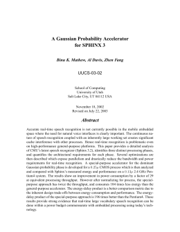 A Gaussian Probability Accelerator for SPHINX 3 UUCS-03-02