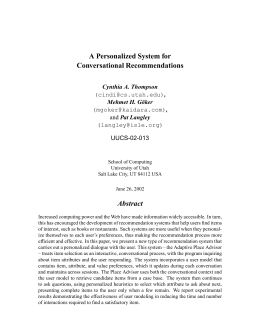 A Personalized System for Conversational Recommendations Abstract Cynthia A. Thompson