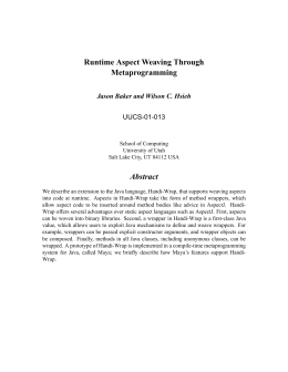 Runtime Aspect Weaving Through Metaprogramming Abstract Jason Baker and Wilson C. Hsieh