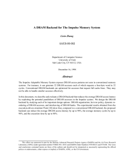 A DRAM Backend for The Impulse Memory System Abstract Lixin Zhang UUCS-00-002