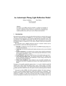 An Anisotropic Phong Light Reflection Model Michael Ashikhmin Peter Shirley