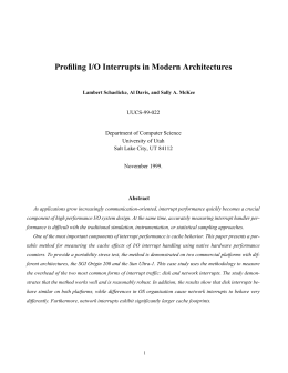 Profiling I/O Interrupts in Modern Architectures UUCS-99-022 Department of Computer Science