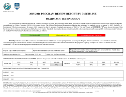 2015-2016 PROGRAM REVIEW REPORT BY DISCIPLINE PHARMACY TECHNOLOGY