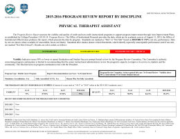 2015-2016 PROGRAM REVIEW REPORT BY DISCIPLINE PHYSICAL THERAPIST ASSISTANT