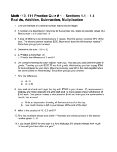 – Sections 1.1 – 1.4 Real #s, Addition, Subtraction, Muliplication