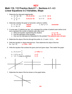 KEY – Sections 4.1- 4.3 Math 110, 112 Practice Quiz # 7