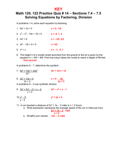 KEY – Sections 7.4 – 7.5 Solving Equations by Factoring, Division