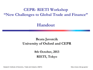"Handout CEPR- RIETI Workshop ""New Challenges to Global Trade and Finance"""