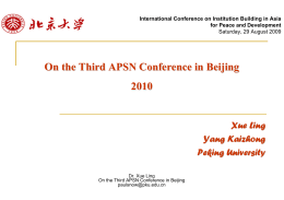 On the Third APSN Conference in Beijing 2010 Xue Ling