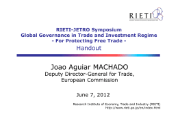 Joao Aguiar MACHADO Handout Deputy Director-General for Trade, European Commission