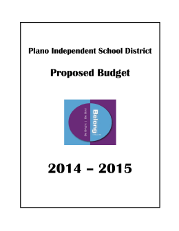 2014 – 2015 Proposed Budget Plano Independent School District