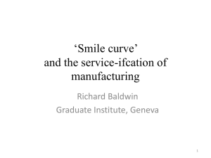 'Smile curve' and the service-ifcation of  manufacturing
