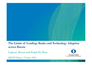 The Limits of  Lending: Banks and Technology Adoption across Russia