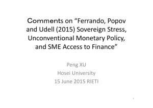 "Comments on ""Ferrando, Popov  and Udell (2015) Sovereign Stress,  Unconventional Monetary Policy,  and SME Access to Finance"""