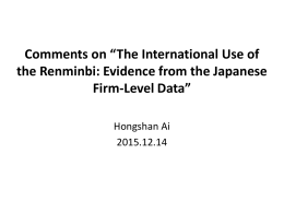 "Comments on ""The International Use of Firm-Level Data"""